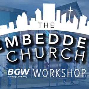 The Embedded Church Workshop Atlanta