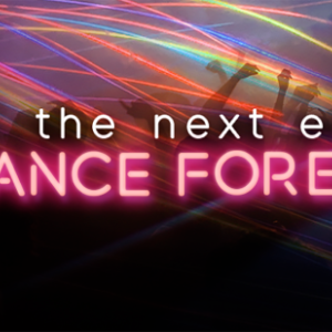 The Next Era: Dance Forever